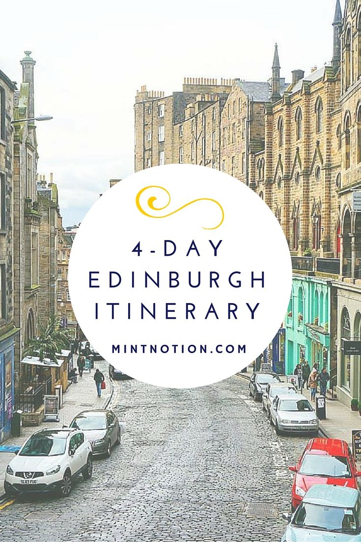 See the best of Edinburgh, Scotland in four days. This itinerary is perfect for first-time visitors to see all the popular attractions in the city.