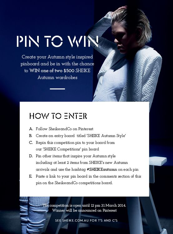 Create your Autumn Style pin board and be in with a chance to WIN one of two $500 SHEIKE wardrobes.