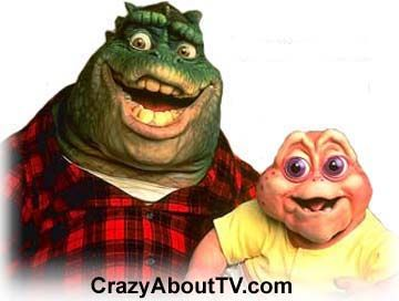 """Dinosaurs ~ Loved this show! I even had a doll like the baby and you pulled a string and it would say """"knock the momma"""" LOL good times!"""