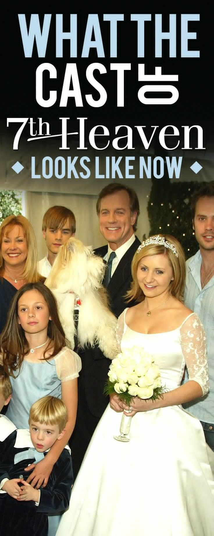 then and now what happened to the cast of 7th heaven in 2018