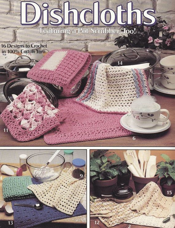 Dishcloths Crochet Patterns - 16 Designs to Crochet in Cotton Yarn