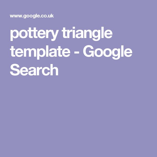 pottery triangle template - Google Search