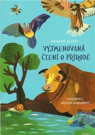 Vyjmenovaná čtení o přírodě - Jan - Michal Mleziva | Kosmas.cz - internetové knihkupectví