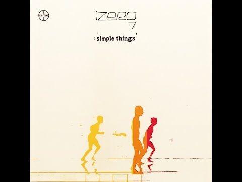▶ Zero 7 - Simple Things [Full Album] - YouTube