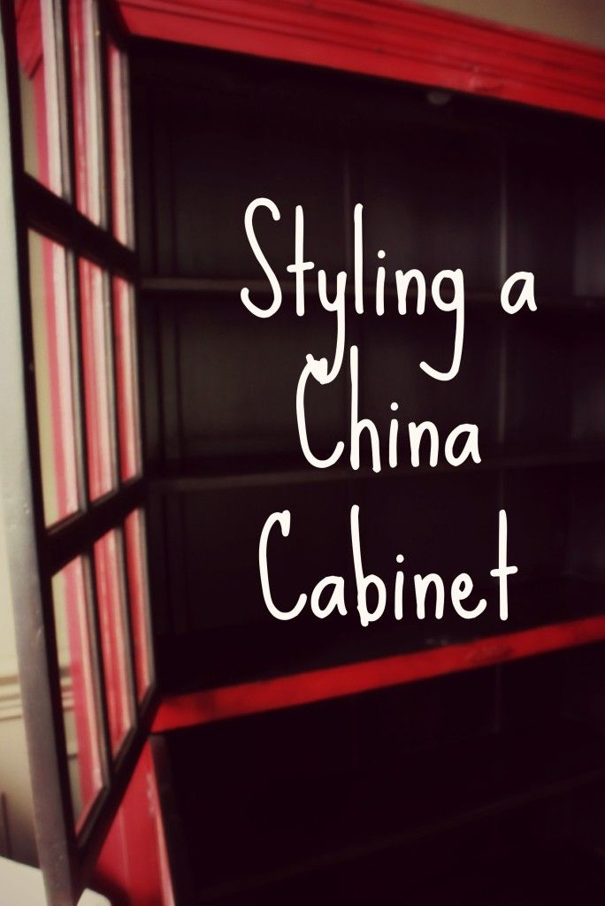 Styling a China Cabinet   http://www.domesticcharm.com/styling-china-cabinet/
