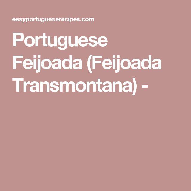 Portuguese Feijoada (Feijoada Transmontana) -