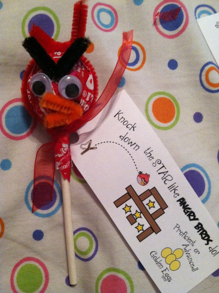 Angry Bird Tootsie Pops...from an idea on pinterest...but added my own tags! Star testing good luck treats!