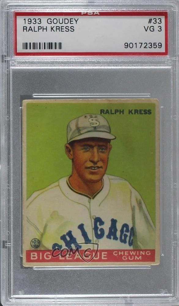 1933 Goudey Big League Chewing Gum R319 33 Ralph Kress Psa 3