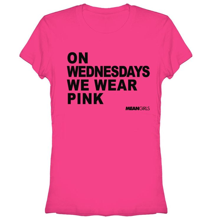 On Wednesdays We Wear Pink T Shirt 17 Best images about M...