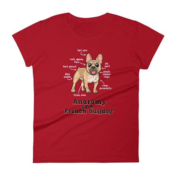 Anatomy of a French Bulldog - Women's Short Sleeve Tee