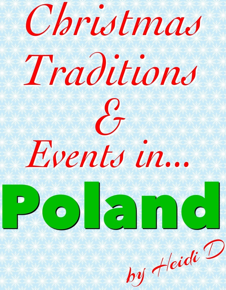 Christmas Traditions & Events in Poland (by @Heidi D)