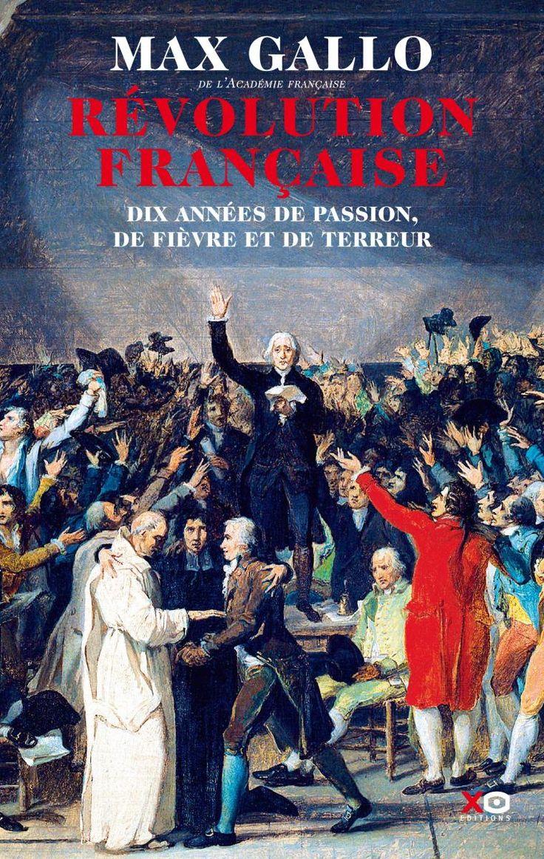 Jeu-concours Max Gallo et la Révolution française | historia.fr