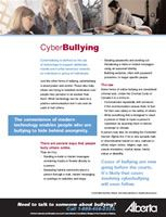 What is Cyberbullying? Find the fact sheet on the website, bullyfreealberta.ca.