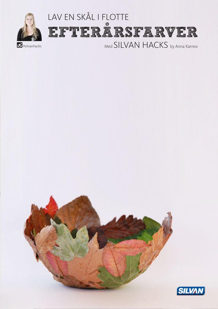 Lav en SKÅL i flotte efterårsfarver - med Silvan Hacks af Anna Karnov