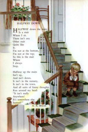 Halfway Down Poem by A. A. Milne Music by Harold Fraser-Simson Illustration by Tasha Tudor From:Childcraft, Volume 1, The Poems of Early Ch...