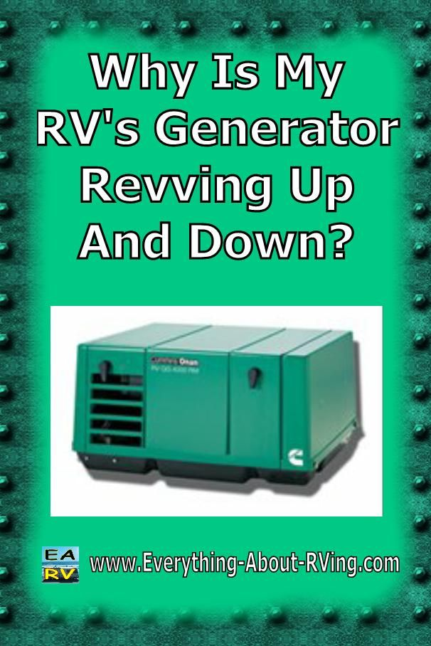 Here is our answer to: Why Is My RV's Generator Revving Up And Down? There are…