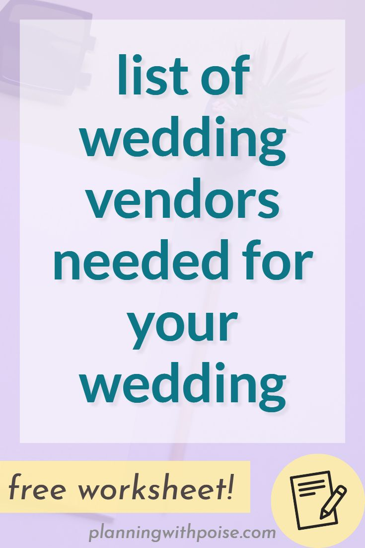 List Of Wedding Vendors Needed Planning With Poise Wedding Vendors Wedding Vendors Checklist Wedding Planning On A Budget