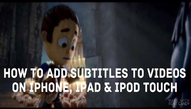 You can add subtitles to videos on your iOS device with this simple trick