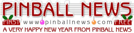 Pinball News - All Pinball, All Free, All Around The World.  Click here for the latest news from the pinball world, First and Free.