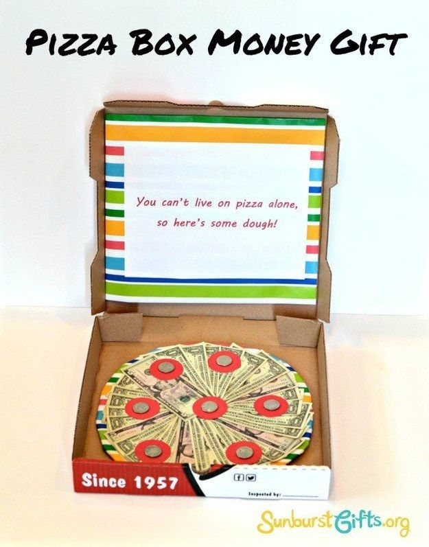 Try this pizza box with a surprise inside. | 21 Surprisingly Fun Ways To Give Cash As A Gift