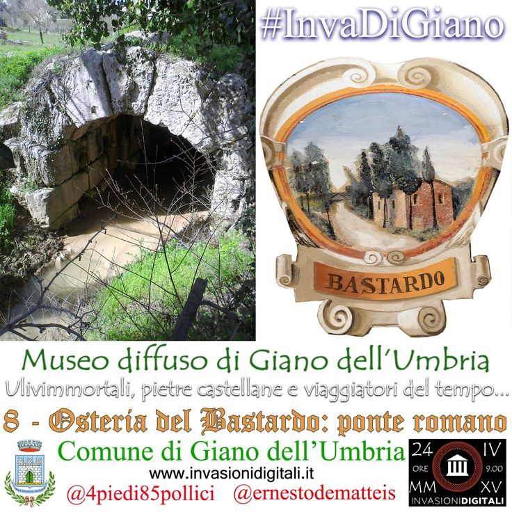 Osteria del Bastardo - ponte romano detto del Diavolo #InvaDiGiano #invasionidigitali