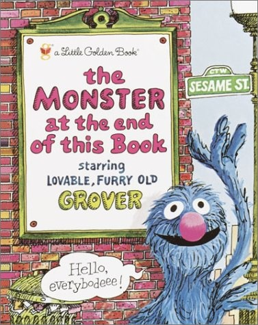 The Monster at the End of this Book #grover #monster