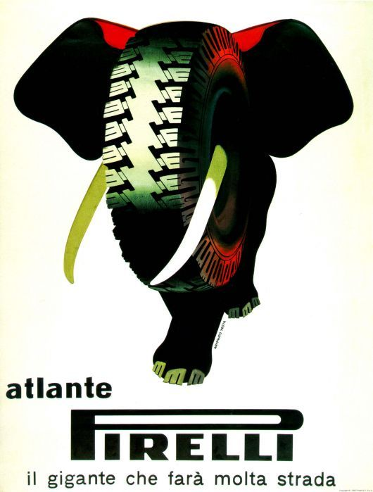 """Armando Testa (1917-92), """"Atlante Pirelli"""" poster, 1955 - an Italian abstract painter turned graphic designer who used metaphysical combinations to convey elemental truths about his subjects. In his wide-reaching ads for Pirelli tires, he borrowed the vocabulary of surrealism by combining the image of a tire with immediately recognizable symbols."""