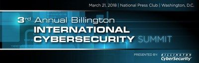 International Leaders Convene March 21 to Assess Cyber Threats and Collaborate on Best Practices  CHEVY CHASE Md. Feb. 15 2018 /PRNewswire/  Cybersecurityleaders from Asia Europe the Middle Eastand the U.S. including the Department of Defense the National Security Agency and the Department of Homeland Security are on the agenda for a one-day deep dive intoglobal threat assessment and solutions at the3rd Annual BillingtonInternational CybersecuritySummitMarch 21 Washington D.C.  Ascyber…