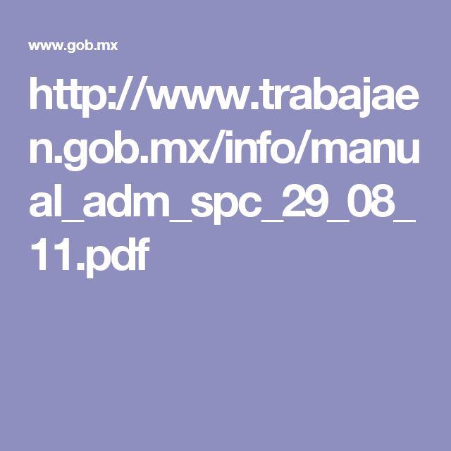 http://www.trabajaen.gob.mx/info/manual_adm_spc_29_08_11.pdf