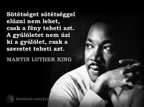 Martin Luther King idézete a gyűlöletről. A kép forrása: Szellemi Utak