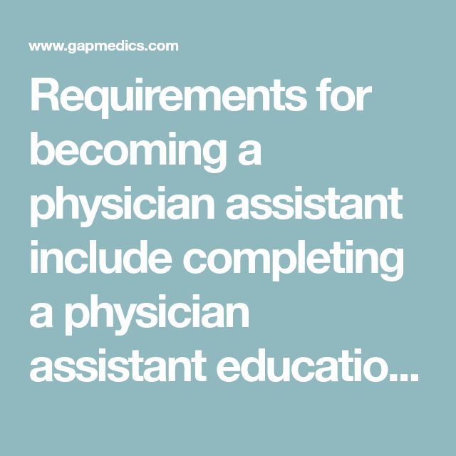 Requirements for becoming a physician assistant include completing a physician assistant education program accredited by the Accreditation Review Commission on Education for the Physician Assistant. Requirements for admission to physician assistant programs vary. Most students already have an associate or bachelor's degree before applying. Programs for physician assistants are usually between 24 and 27 months in length.