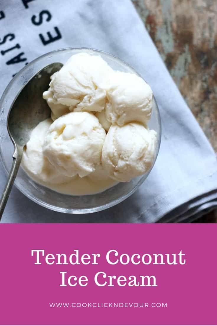 Ever Tasted Tender Coconut Ice Cream From Natural S With This Easy Recipe You Will Recreate The Coconut Ice Cream Coconut Recipes Easy Indian Dessert Recipes