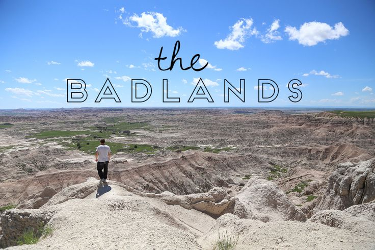 the Badlands [South Dakota]