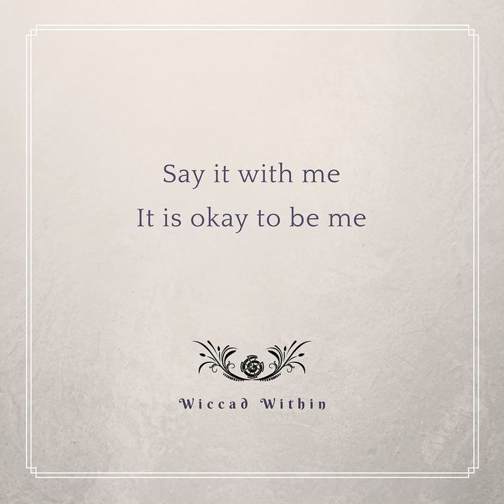 Say it with me - It is okay to me. Say it as much as you need. Know that it's true. It is okay for you to be you. More than okay. It's brilliant. You're brilliant. Even if you feel like an unfinished story that's okay. You're okay. #wiccadwithin #motivational #motivationalquotes #inspiration #happythoughts #selfcare #love #instagood #walkyourtruepath #youarewiccadwithin #motivation #loveyou