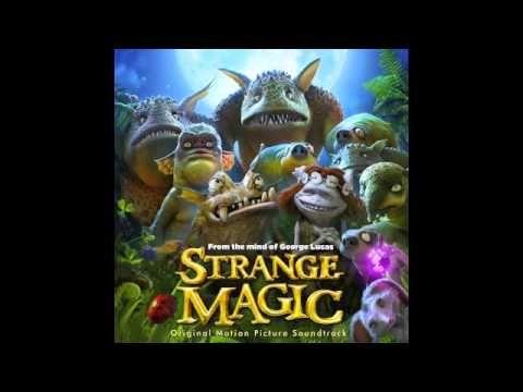 Strange Magic - 3. Three Little Birds