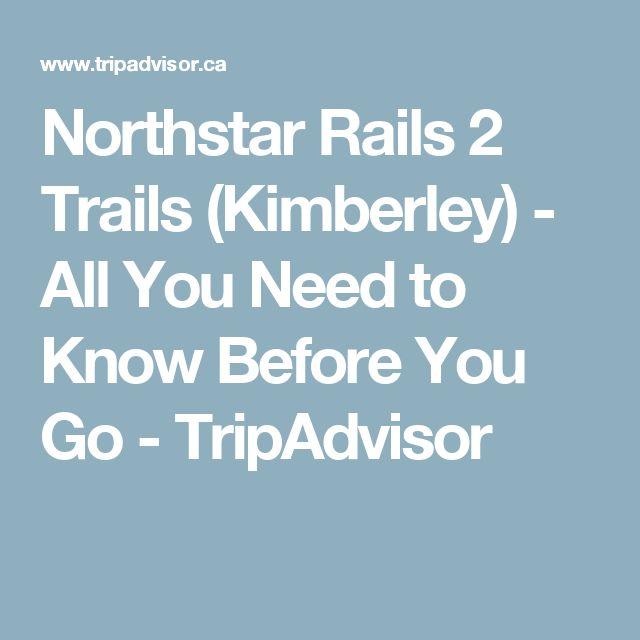 Northstar Rails 2 Trails (Kimberley) - All You Need to Know Before You Go - TripAdvisor