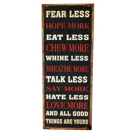 Kyltit ja taulut - Metallitaulu Fear less... - Hyvän Tuulen Puoti.24,90e