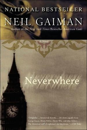 Neil Gaiman Neverwhere. You should also listen to the radio series Neverwhere with Benedict Cumberbatch and James Mcavoy! FYI Benedict sings in the series. :)