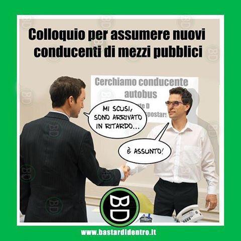 #colloquio di #lavoro #bastardidentro www.bastardidentro.it