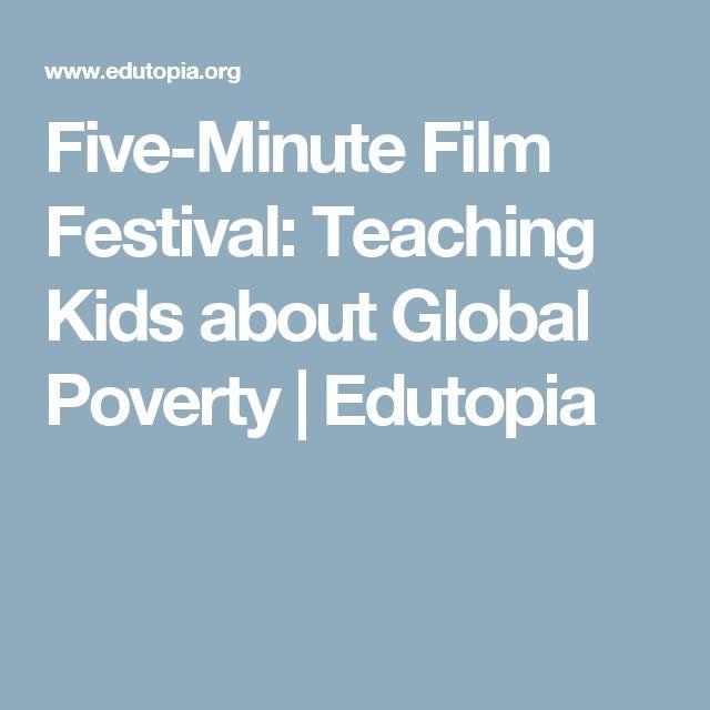 Five-Minute Film Festival: Teaching Kids about Global Poverty | Edutopia