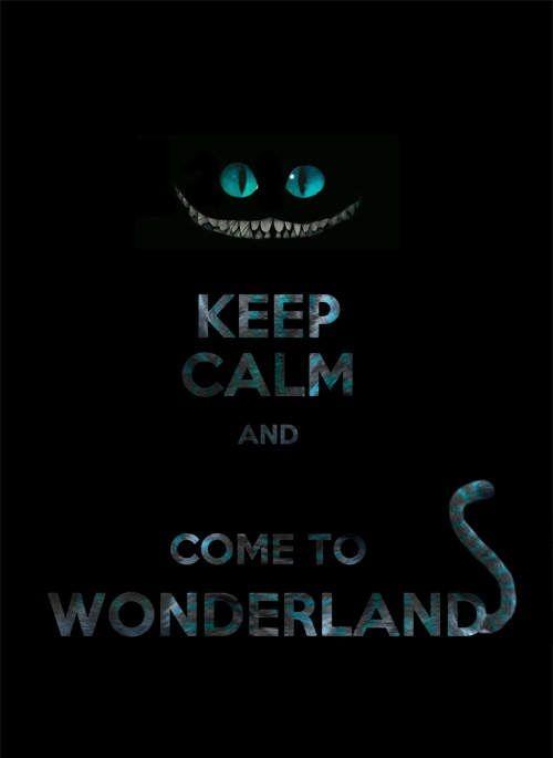 """Keep calm and come to Wonderland."" | #aliceinwonderland #alicenopaísdasmaravilhas #illustration #ilustração #artedigital #digitalart #cheshirecat #quote"