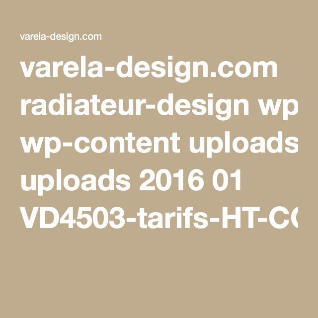 varela-design.com radiateur-design wp-content uploads 2016 01 VD4503-tarifs-HT-CC-et-Elec-op%C3%A9-com-2016.pdf