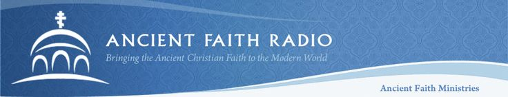 Ancient Faith Radio//From Shadow to Reality--Ancient Christian Worship, Wheaton College Center for Early Christian Studies.