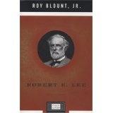Robert E. Lee (Penguin Lives) (Hardcover)By Roy Blount Jr.