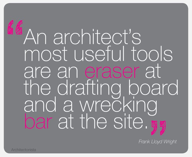 Words Of Wisdom From The Late Great American Architect Frank Lloyd Wright