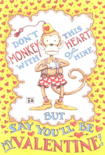 DON'T MONKEY WITH ME VALENTINE-Handmade Fridge Magnet-Art by Mary Engelbreit