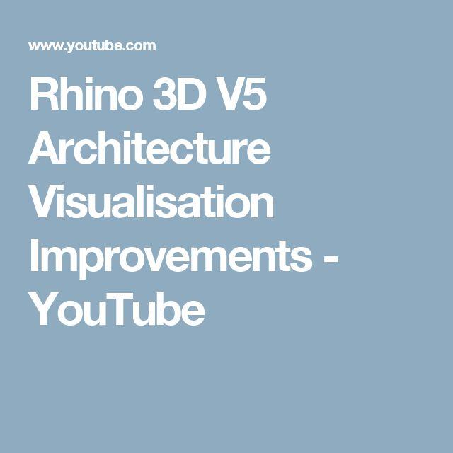 Rhino 3D V5 Architecture Visualisation Improvements - YouTube