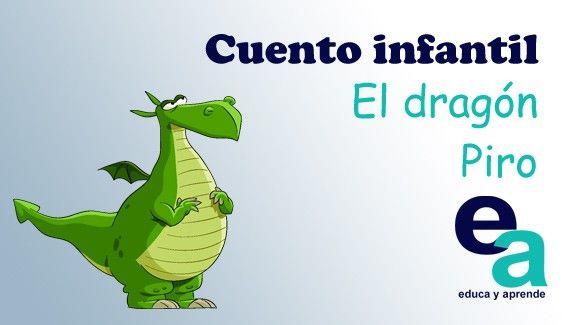 Cuentos De Dragones Para Ninos El Dragon Piro Cuentos De