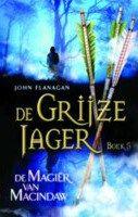 Recensie van Ilya over John Flanagan – De magiër van Macindaw (De grijze jager 5) | http://www.ikvindlezenleuk.nl/2016/07/john-flanagan-de-magier-van-macindaw/