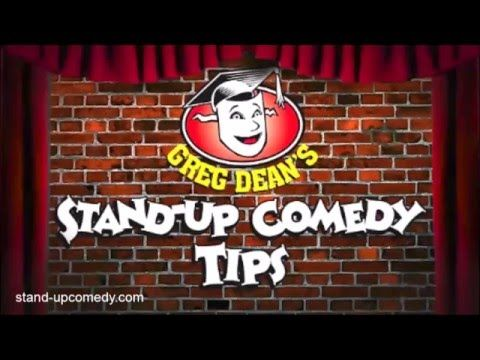 Stand Up Comedy Tips: Get on Stage Anywhere - Greg Dean  Posted by stand-upcomedy.com